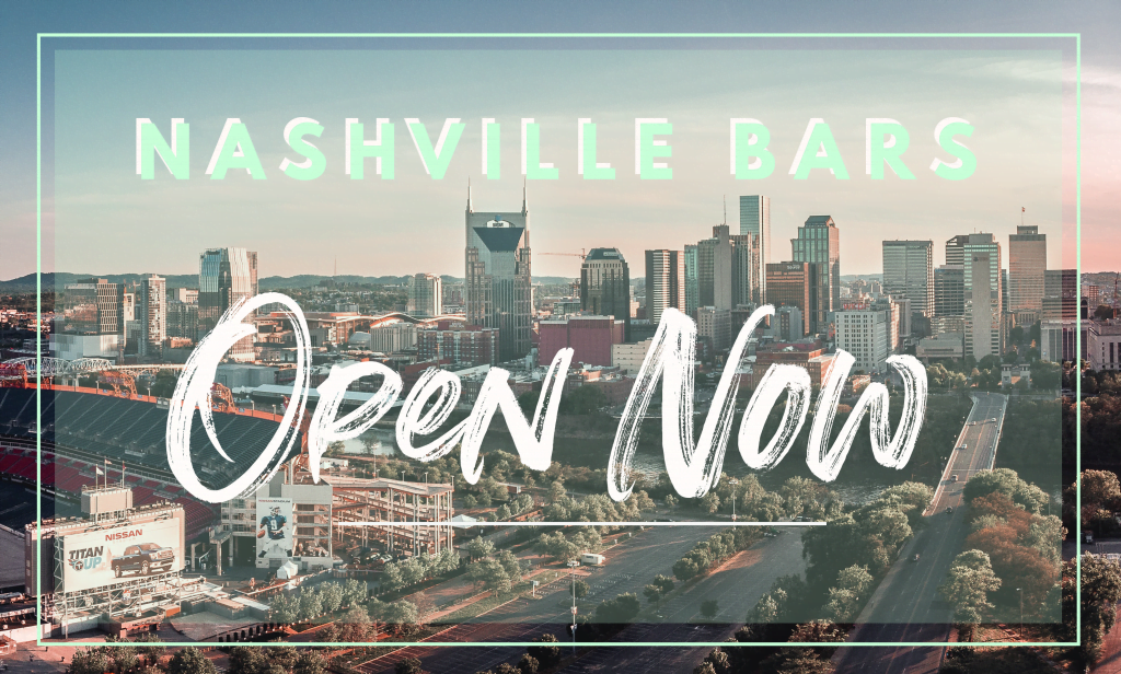 Nashville Bars Open Now