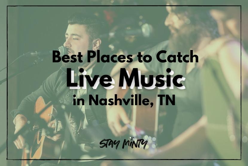 Live Music Nashville Blog Feature Image